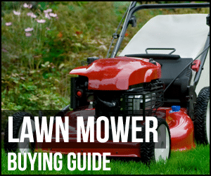 Top 5 Best Lawn Mowers – Reviews And Buying Guide