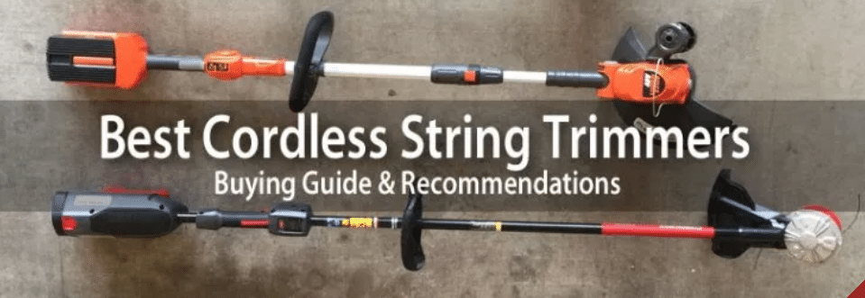 Top 3 Best Cordless String Trimmer – Reviews And Buying Guide